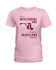 SOUTH CAROLINA GIRL LIVING IN MARYLAND WORLD Ladies T-Shirt thumbnail