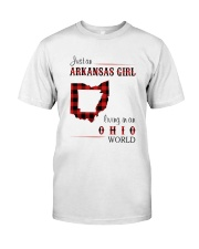 ARKANSAS GIRL LIVING IN OHIO WORLD Classic T-Shirt front