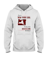 NEW YORK GIRL LIVING IN OREGON WORLD Hooded Sweatshirt thumbnail