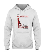 MICHIGAN GIRL LIVING IN DELAWARE WORLD Hooded Sweatshirt thumbnail