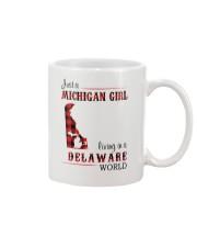 MICHIGAN GIRL LIVING IN DELAWARE WORLD Mug thumbnail