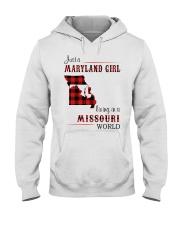 MARYLAND GIRL LIVING IN MISSOURI WORLD Hooded Sweatshirt thumbnail