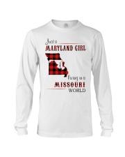 MARYLAND GIRL LIVING IN MISSOURI WORLD Long Sleeve Tee thumbnail