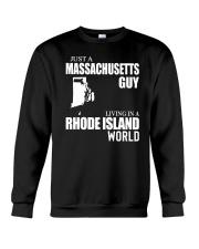 JUST A MASSACHUSETTS GUY LIVING IN RI WORLD Crewneck Sweatshirt thumbnail