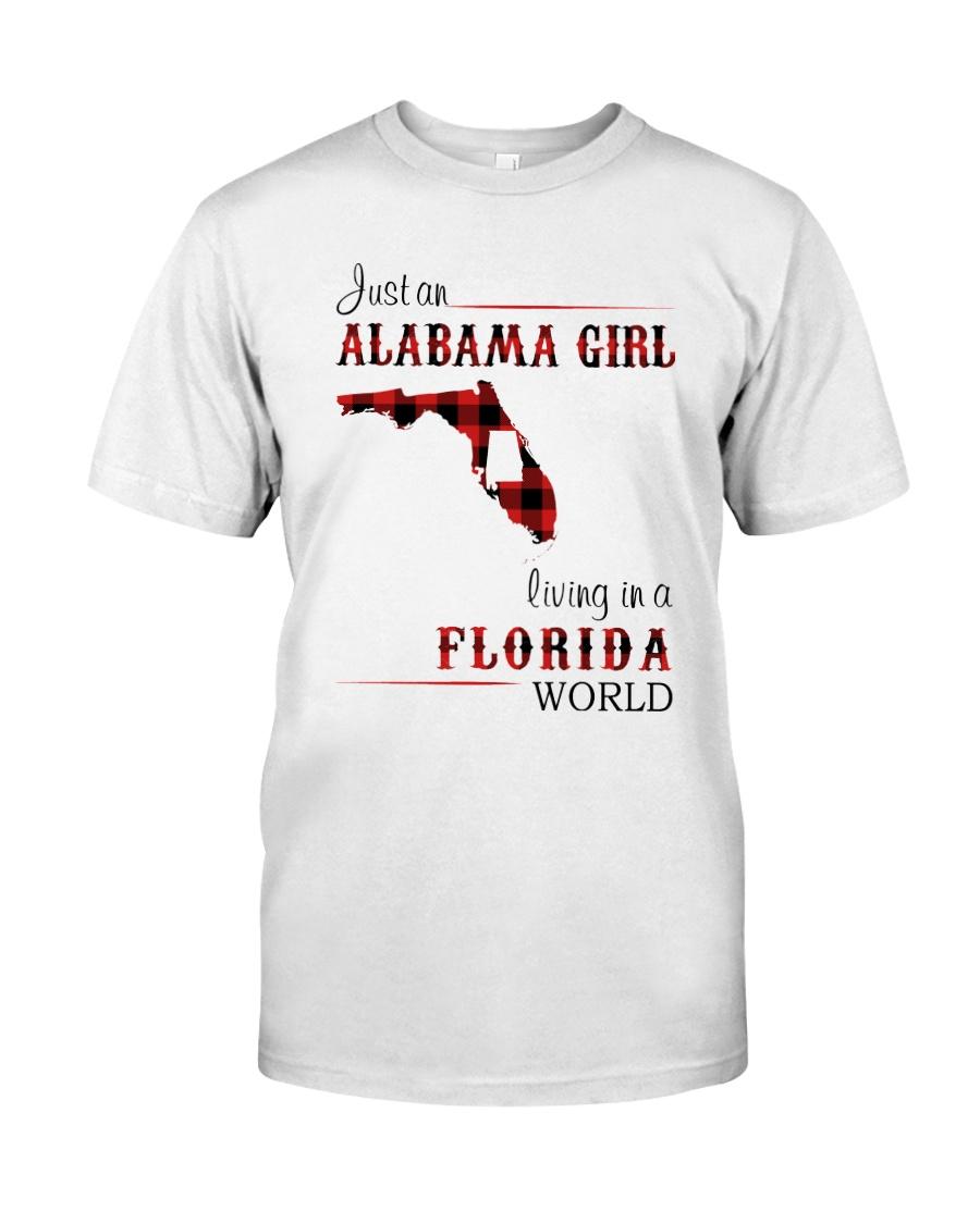 ALABAMA GIRL LIVING IN FLORIDA WORLD Classic T-Shirt