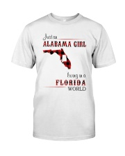 ALABAMA GIRL LIVING IN FLORIDA WORLD Classic T-Shirt front