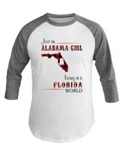 ALABAMA GIRL LIVING IN FLORIDA WORLD Baseball Tee thumbnail