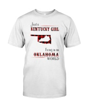 KENTUCKY GIRL LIVING IN OKLAHOMA WORLD Classic T-Shirt front