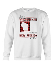 WISCONSIN GIRL LIVING IN NEW MEXICO WORLD Crewneck Sweatshirt thumbnail