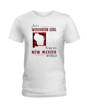 WISCONSIN GIRL LIVING IN NEW MEXICO WORLD Ladies T-Shirt thumbnail