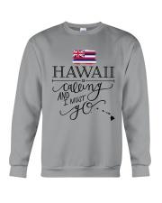 HAWAII IS CALLING AND I MUST GO Crewneck Sweatshirt thumbnail