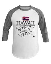 HAWAII IS CALLING AND I MUST GO Baseball Tee thumbnail