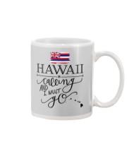 HAWAII IS CALLING AND I MUST GO Mug thumbnail
