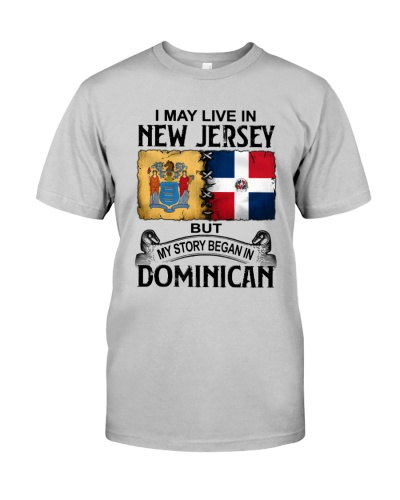 LIVE IN NEW JERSEY BEGAN IN DOMINICAN