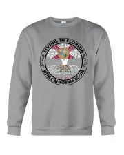 LIVING IN FLORIDA WITH CALIFORNIA ROOTS Crewneck Sweatshirt thumbnail