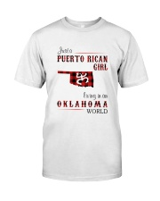 PUERTO RICAN GIRL LIVING IN OKLAHOMA WORLD Classic T-Shirt thumbnail