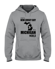 JUST A NEW JERSEY GUY IN A MICHIGAN WORLD Hooded Sweatshirt thumbnail