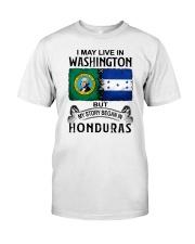 LIVE IN WASHINGTON BEGAN IN HONDURAS Classic T-Shirt tile