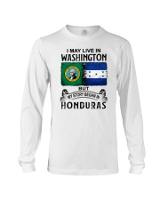 LIVE IN WASHINGTON BEGAN IN HONDURAS Long Sleeve Tee thumbnail