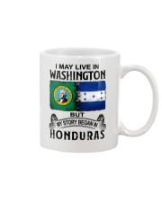 LIVE IN WASHINGTON BEGAN IN HONDURAS Mug thumbnail