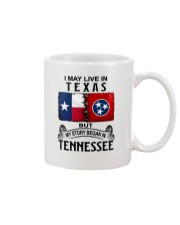 LIVE IN TEXAS BEGAN IN TENNESSEE Mug thumbnail