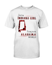 INDIANA GIRL LIVING IN ALABAMA WORLD Classic T-Shirt front