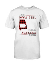 IOWA GIRL LIVING IN ALABAMA WORLD Classic T-Shirt front