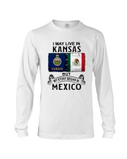 LIVE IN KANSAS BEGAN IN MEXICO Long Sleeve Tee thumbnail