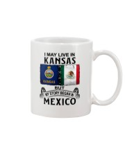 LIVE IN KANSAS BEGAN IN MEXICO Mug thumbnail