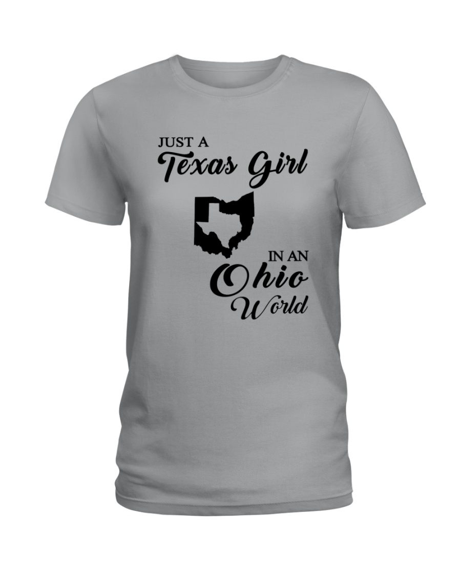 JUST A TEXAS GIRL IN AN OHIO WORLD Ladies T-Shirt