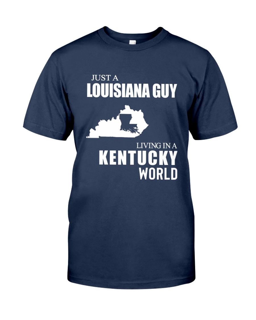 JUST A LOUISIANA GUY LIVING IN KENTUCKY WORLD Classic T-Shirt