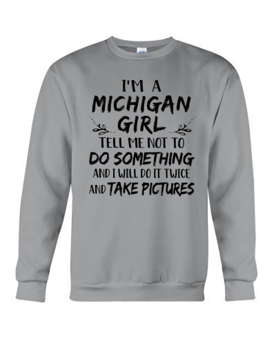 MICHIGAN GIRL I WILL DO IT TWICE AND TAKE PICTURES