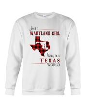 MARYLAND GIRL LIVING IN TEXAS WORLD Crewneck Sweatshirt thumbnail