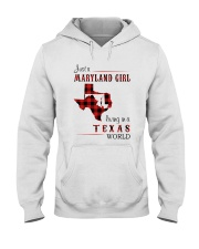 MARYLAND GIRL LIVING IN TEXAS WORLD Hooded Sweatshirt thumbnail