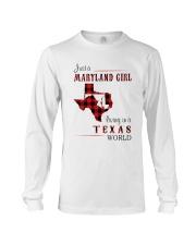 MARYLAND GIRL LIVING IN TEXAS WORLD Long Sleeve Tee thumbnail