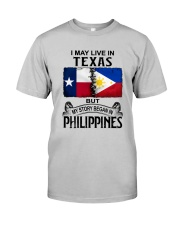 LIVE IN TEXAS BEGAN IN PHILIPPINES Classic T-Shirt front