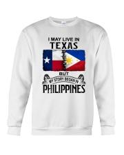 LIVE IN TEXAS BEGAN IN PHILIPPINES Crewneck Sweatshirt thumbnail