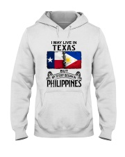 LIVE IN TEXAS BEGAN IN PHILIPPINES Hooded Sweatshirt thumbnail