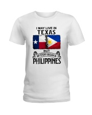 LIVE IN TEXAS BEGAN IN PHILIPPINES Ladies T-Shirt thumbnail