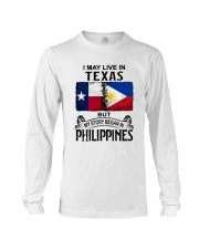 LIVE IN TEXAS BEGAN IN PHILIPPINES Long Sleeve Tee thumbnail
