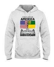LIVE IN AMERICA BEGAN IN SASKATCHEWAN ROOT Hooded Sweatshirt thumbnail
