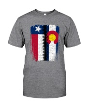 LIVING IN COLORADO WITH  TEXAS ROOTS Classic T-Shirt front