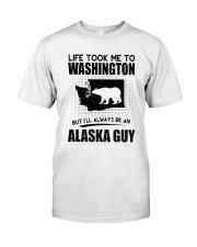 ALASKA GUY LIFE TOOK TO WASHINGTON Classic T-Shirt tile