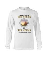 NEW MEXICO WILL ALWAYS LIVE IN ME Long Sleeve Tee thumbnail