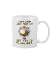 NEW MEXICO WILL ALWAYS LIVE IN ME Mug thumbnail