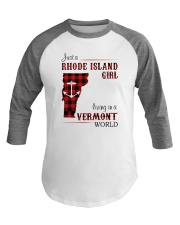 RHODE ISLAND GIRL LIVING IN VERMONT WORLD Baseball Tee tile