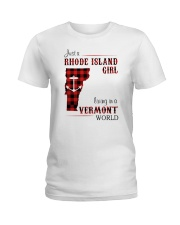 RHODE ISLAND GIRL LIVING IN VERMONT WORLD Ladies T-Shirt tile