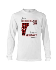 RHODE ISLAND GIRL LIVING IN VERMONT WORLD Long Sleeve Tee tile