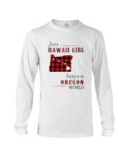 HAWAII GIRL LIVING IN OREGON WORLD Long Sleeve Tee thumbnail