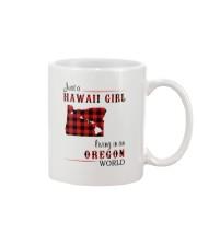 HAWAII GIRL LIVING IN OREGON WORLD Mug thumbnail